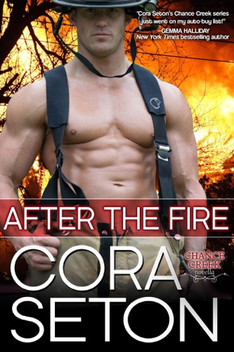 Cora Seton - After The Fire