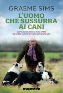 L'uomo che sussurra ai cani Libro Cover