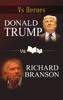 Donald Trump VS Richard Branson - Jordan C. Miller