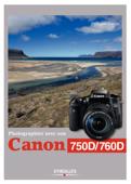 Photographier avec son Canon 750D/760D