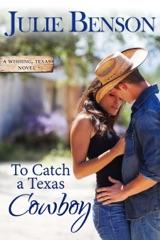 To Catch a Texas Cowboy
