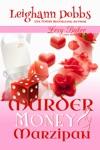 Murder Money  Marzipan