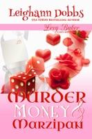 Murder, Money & Marzipan