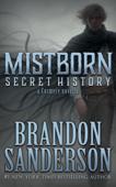 Mistborn: Secret History Book Cover