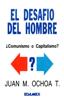 Juan Manuel Ochoa Torres - El Desafío del Hombre ilustración