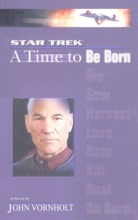 Star Trek: The Next Generation: Time #1: A Time To Be Born