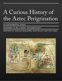 A Curious History of the Aztec Perigrination
