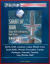 Short Of War Major USAF Contingency Operations 1947-1997 - Berlin Airlift Lebanon Cuban Missile Crisis Israel Airlift Vietnam Evacuation Iranian Hostages Grenada Panama Iraq Bosnia Haiti