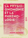 La Physiognomonie Et La Phrnologie