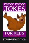 Knock Knock Jokes For Kids (Standard Edition)