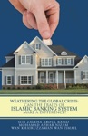 Weathering The Global Crisis Can The Traits Of Islamic Banking System Make A Difference