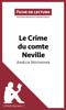 Le Crime du comte Neville d'Amélie Nothomb (Fiche de lecture) - Ludivine Auneau & lePetitLittéraire.fr