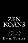 Zen Koans In Todays Language