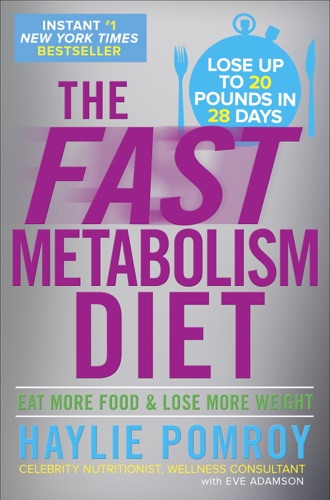 Haylie Pomroy - The Fast Metabolism Diet