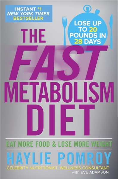The Fast Metabolism Diet - Haylie Pomroy book cover