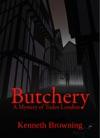 Butchery A Mystery Of Tudor London