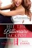 Hit The Billionaire Jackpot