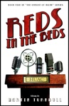 Reds In The Beds A Novel Of Golden-Era Hollywood