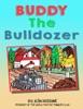 Buddy the Bulldozer