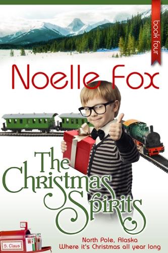 The Christmas Spirits - Noelle Fox - Noelle Fox