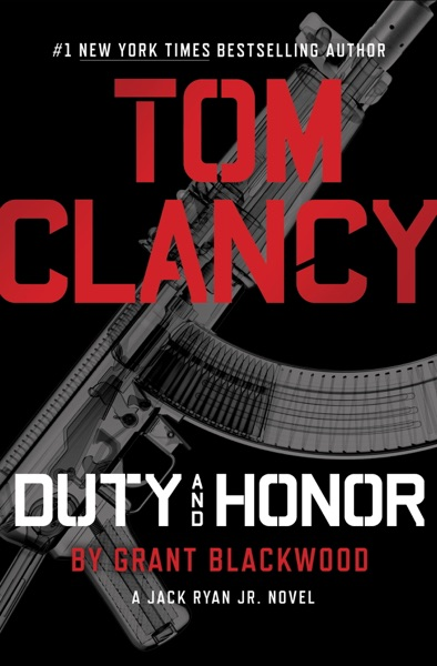 Tom Clancy Duty and Honor - Grant Blackwood book cover