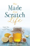 The Made-from-Scratch Life