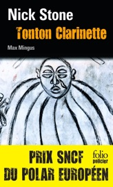 LA TRILOGIE MAX MINGUS (TOME 1) - TONTON CLARINETTE
