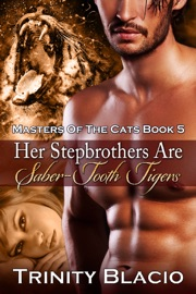 Her Stepbrothers Are Saber Tooth Tigers