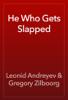 Leonid Andreyev & Gregory Zilboorg - He Who Gets Slapped  artwork