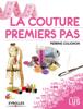 La couture, premiers pas - Perrine Colignon