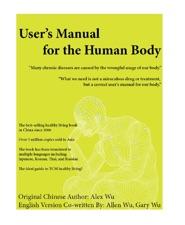 The human body user manual, vol. 1   indiegogo.