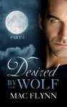 Desired By The Wolf 3 BBW Werewolf  Shifter Romance