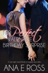 Her Perfect Valentine Birthday Surprise