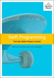 Swift Programming - Matthew Mathias & John Gallagher