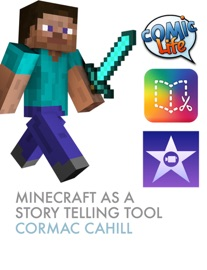 MINECRAFT AS A STORY TELLING TOOL