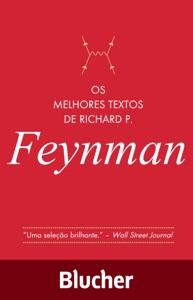 Os melhores textos de Richard P. Feynman Book Cover