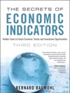 The Secrets Of Economic Indicators Hidden Clues To Future Economic Trends And Investment Opportunities 3e