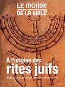 À l'origine des rites juifs