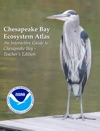 Chesapeake Bay Ecosystem Atlas - An Interactive Guide To Chesapeake Bay