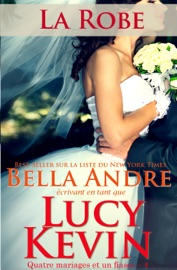 La Robe (Quatre mariages et un fiasco - 4) PDF Download