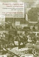 Property Rights And Their Violations / La Propriété Violée