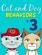 Cat and Dog Behaviors No. 3