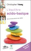 L'équilibre acido-basique (nouvelle édition)