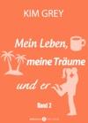 Mein Leben Meine Trume Und Er - Band 2