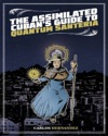 The Assimilated Cubans Guide To Quantum Santeria
