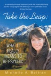 Take The Leap What It Really Means To Be Psychic