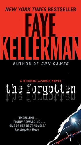 Faye Kellerman - The Forgotten