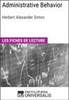 Administrative Behavior A Study Of Decision-Making Processes In Administrative Organization De Herbert Alexander Simon