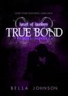 True Bond  Prequel Novella Heart Of Hunters