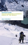 Rucksack Guide - Mountaineering In Remote Areas Of The World